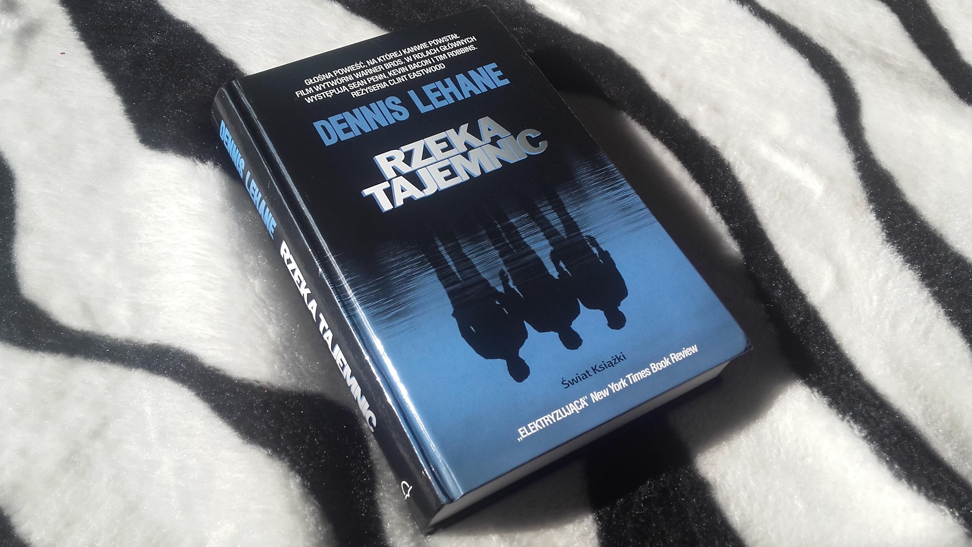Rzeka tajemnic – Dennis Lehane