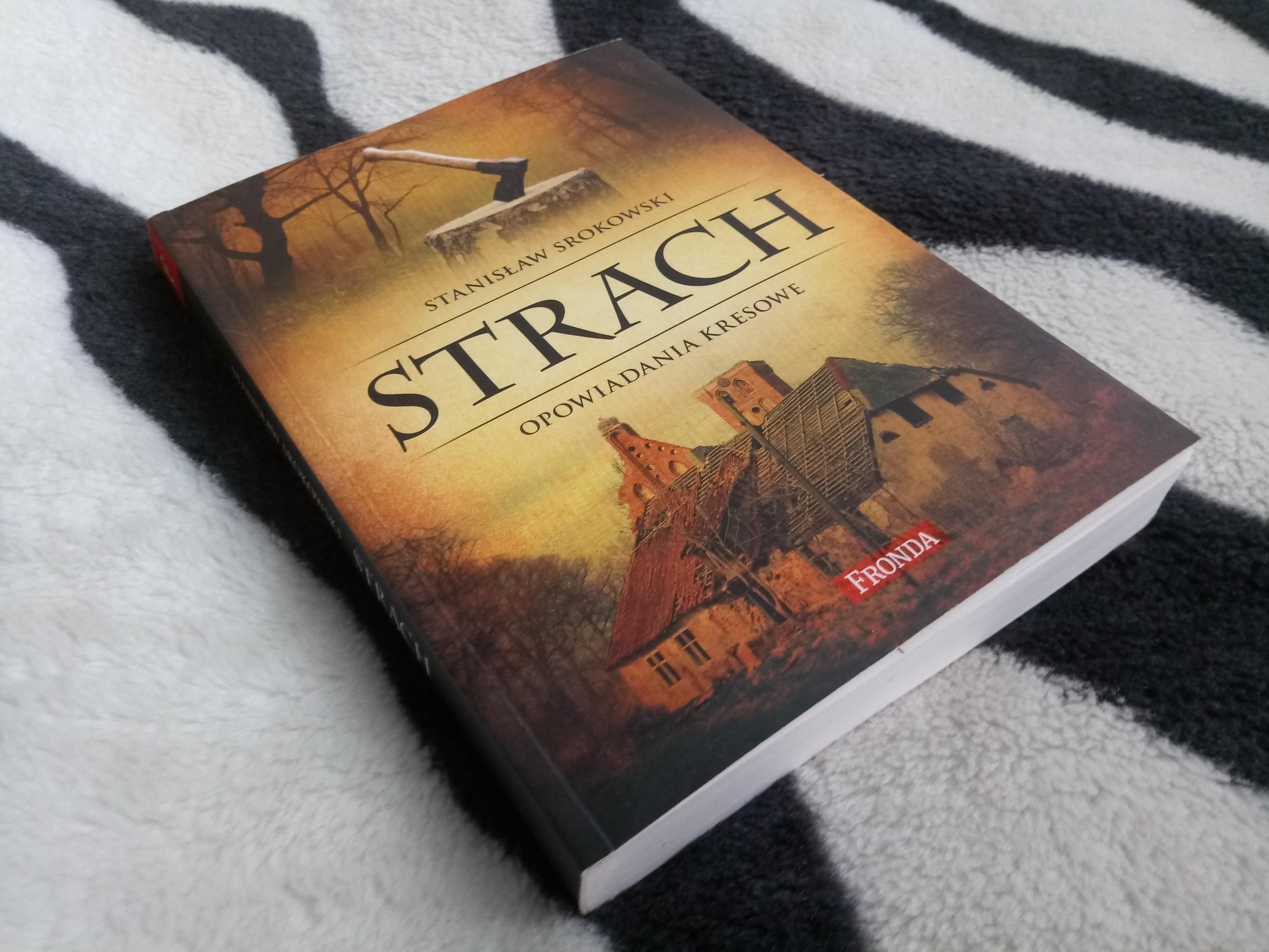 Strach. Opowiadania kresowe – Stanisław Srokowski
