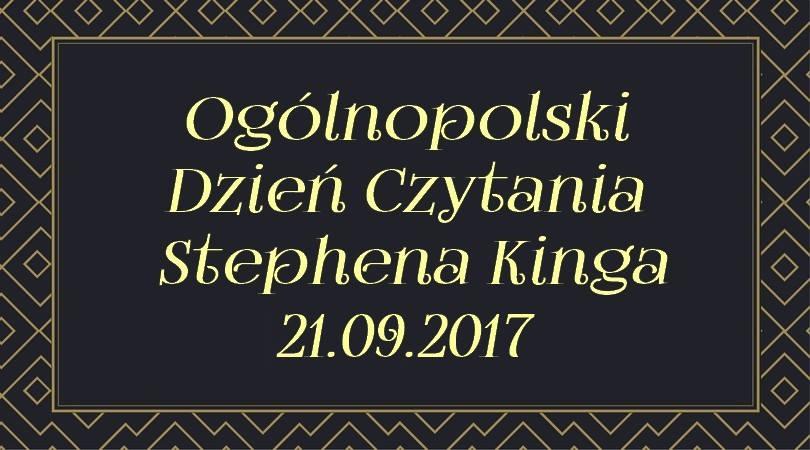 Oczytany poleca: Ogólnopolski Dzień Czytania Stephena Kinga
