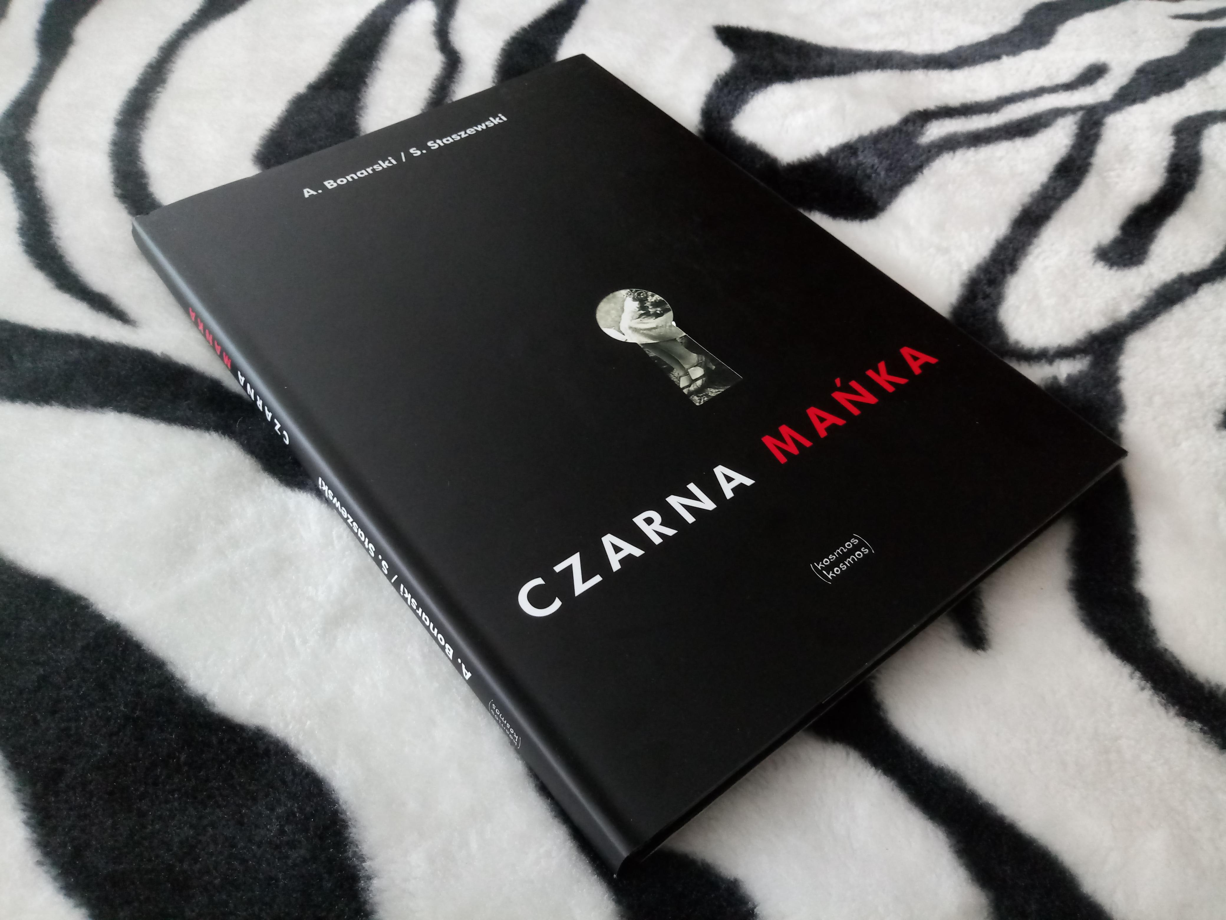 Czarna Mańka – Stanisław Staszewski/Andrzej Bonarski