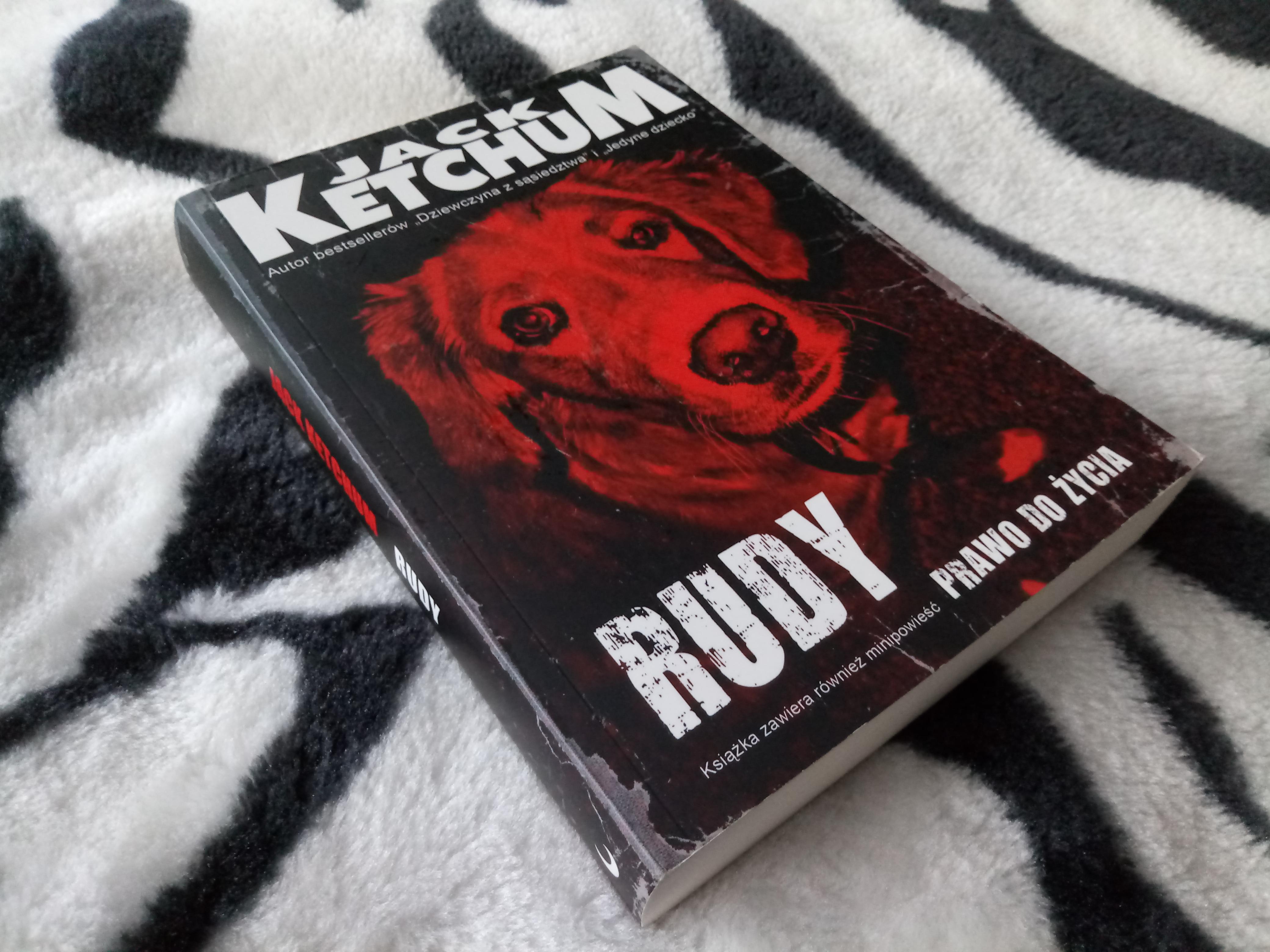 Rudy/Prawo do życia – Jack Ketchum