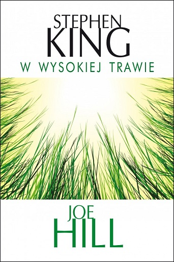 W wysokiej trawie – Stephen King, Joe Hill