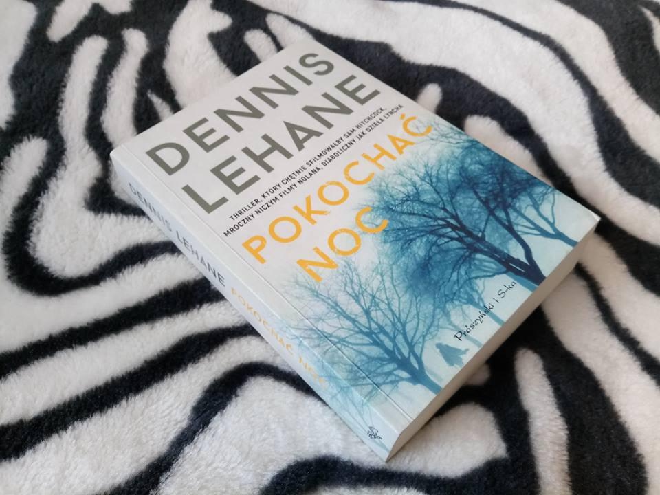 Pokochać noc – Dennis Lehane