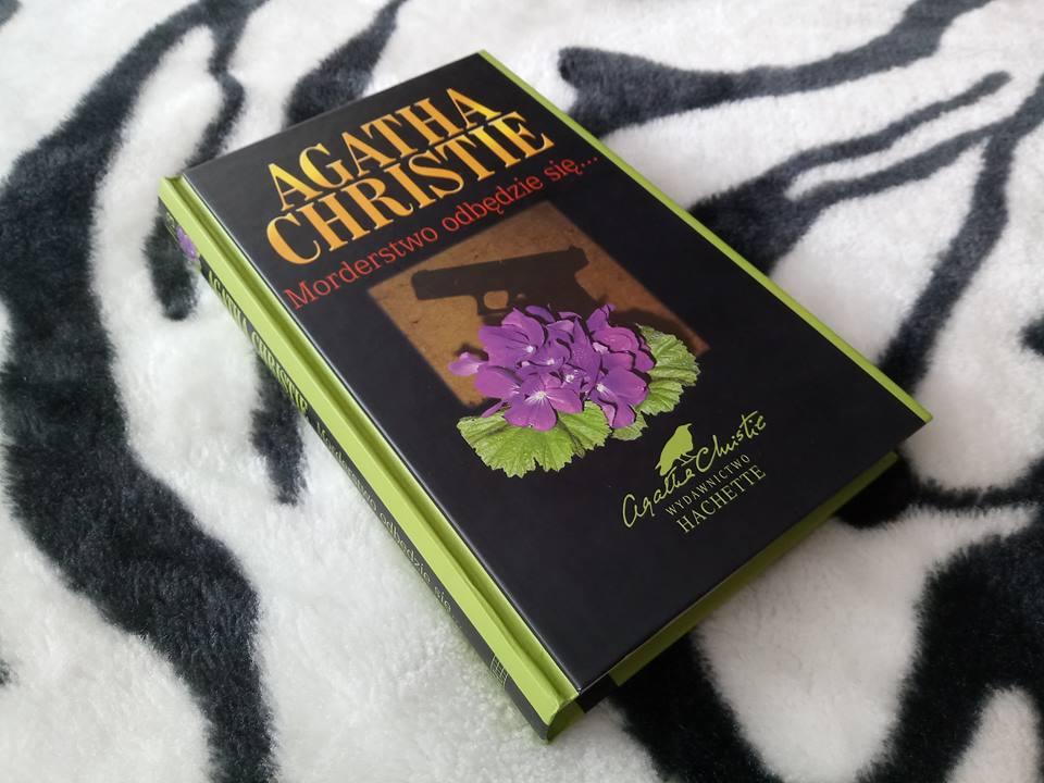 Morderstwo odbędzie się… – Agatha Christie