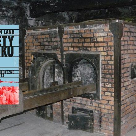 Kobiety z bloku 10. Eksperymenty medyczne w Auschwitz – Hans Joachim Lang