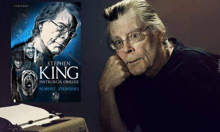 Stephen King: instrukcja obsługi – Robert Ziębiński