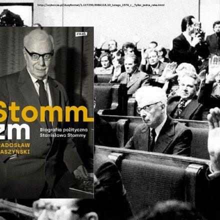 Radosław Ptaszyński – Stommizm. Biografia polityczna Stanisława Stommy