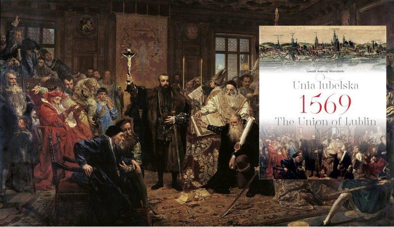Unia lubelska 1569 – Leszek Andrzej Wierzbicki
