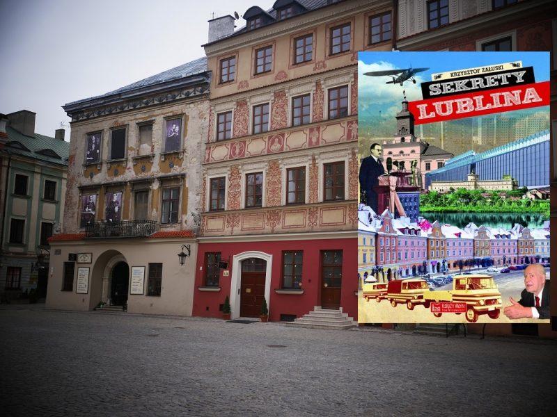 Sekrety Lublina – Krzysztof Załuski